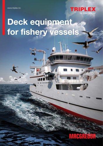 Deck equipmentfor fishery vessels